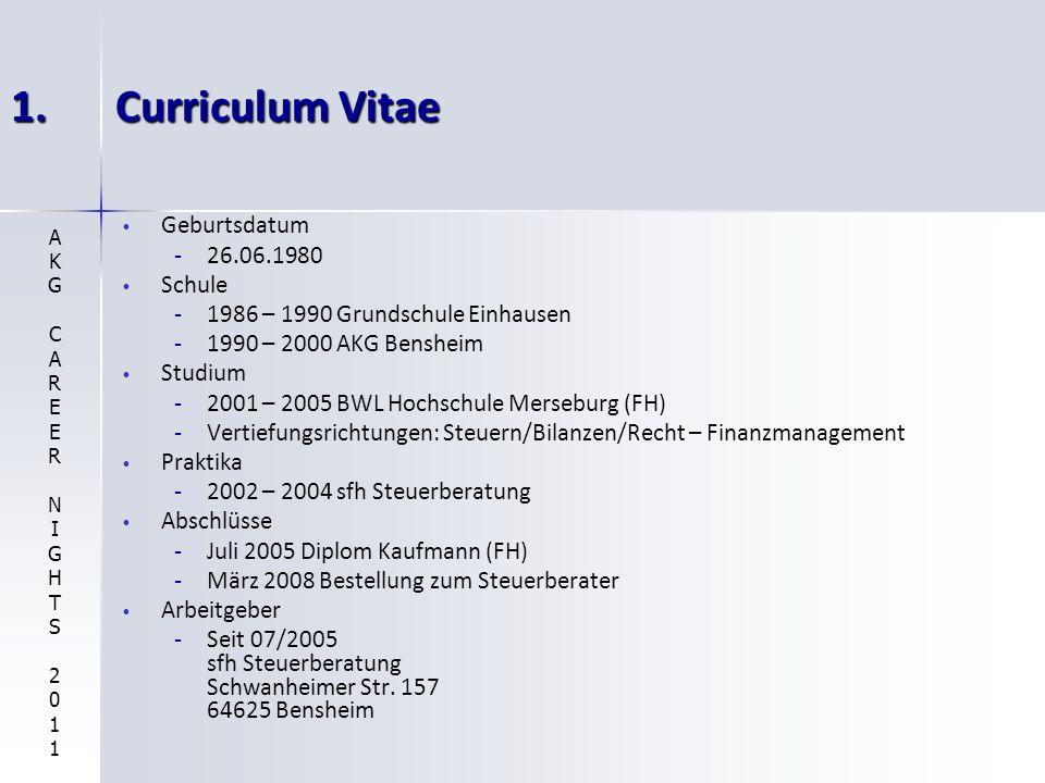 1. Curriculum Vitae Geburtsdatum 26.06.1980 Schule