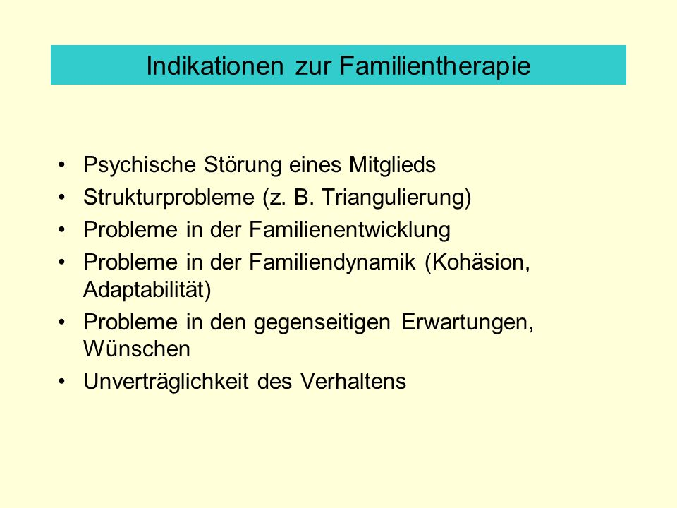 Indikationen zur Familientherapie