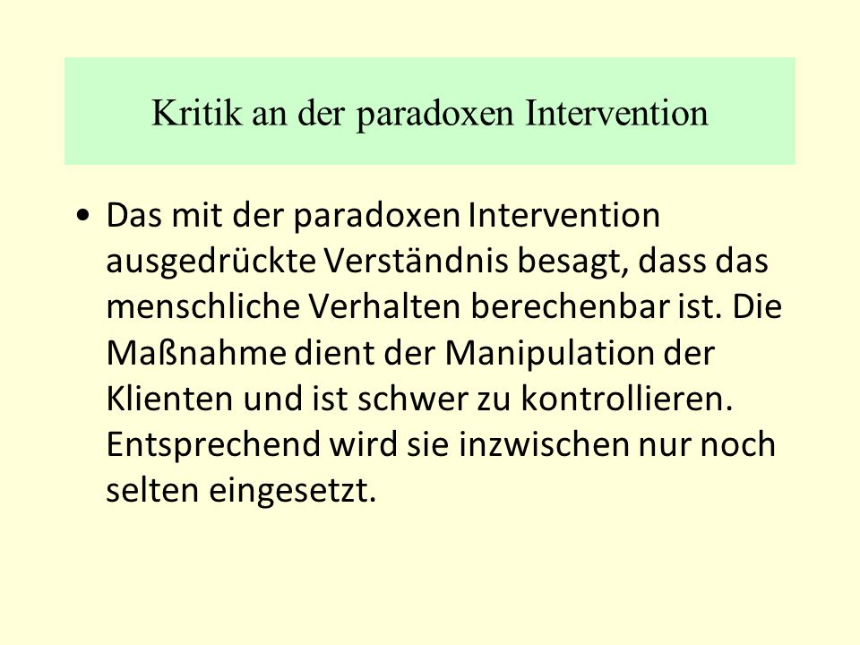 Kritik an der paradoxen Intervention