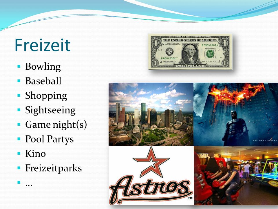 Freizeit Bowling Baseball Shopping Sightseeing Game night(s)