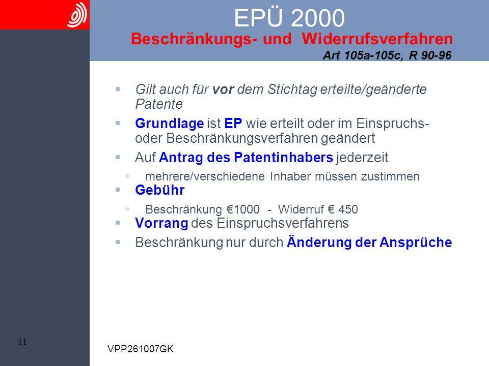 EPÜ 2000 Beschränkungs- und Widerrufsverfahren Art 105a-105c, R 90-96