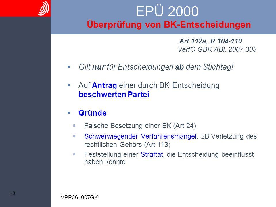 EPÜ 2000 Überprüfung von BK-Entscheidungen