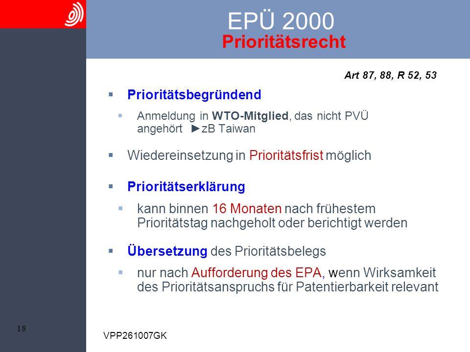 EPÜ 2000 Prioritätsrecht Art 87, 88, R 52, 53