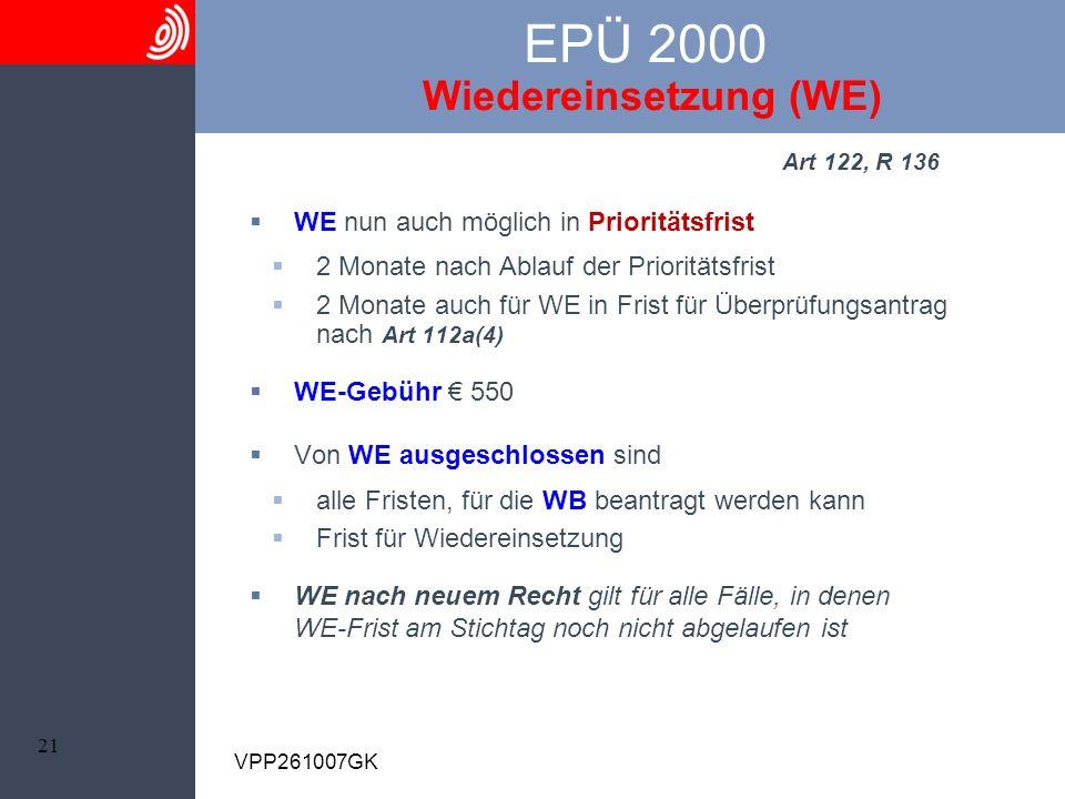 EPÜ 2000 Wiedereinsetzung (WE)