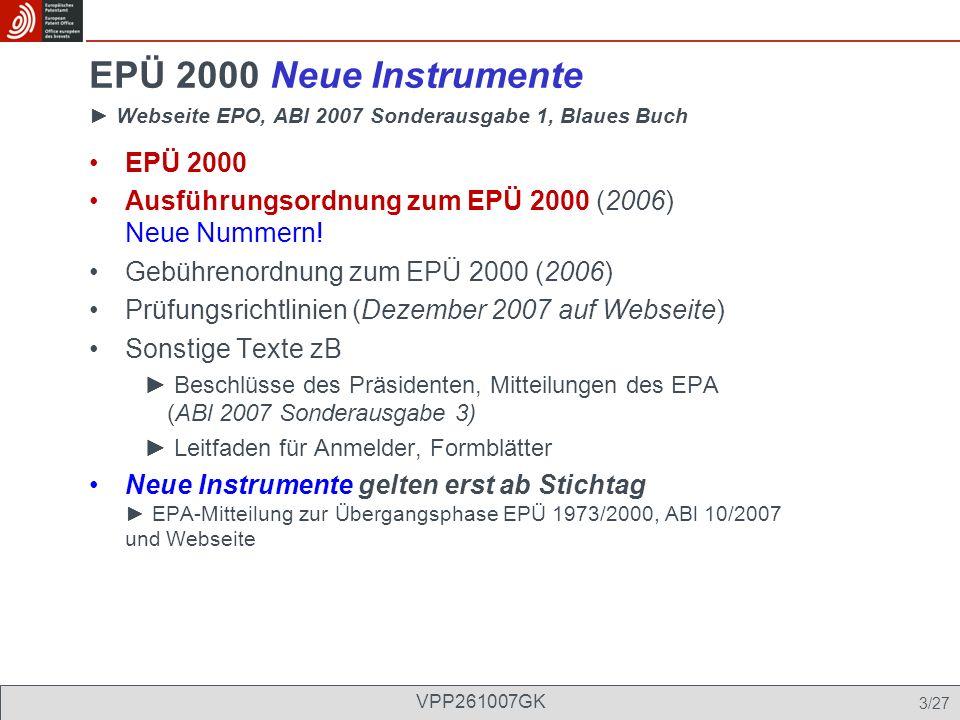 EPÜ 2000 Neue Instrumente ► Webseite EPO, ABl 2007 Sonderausgabe 1, Blaues Buch