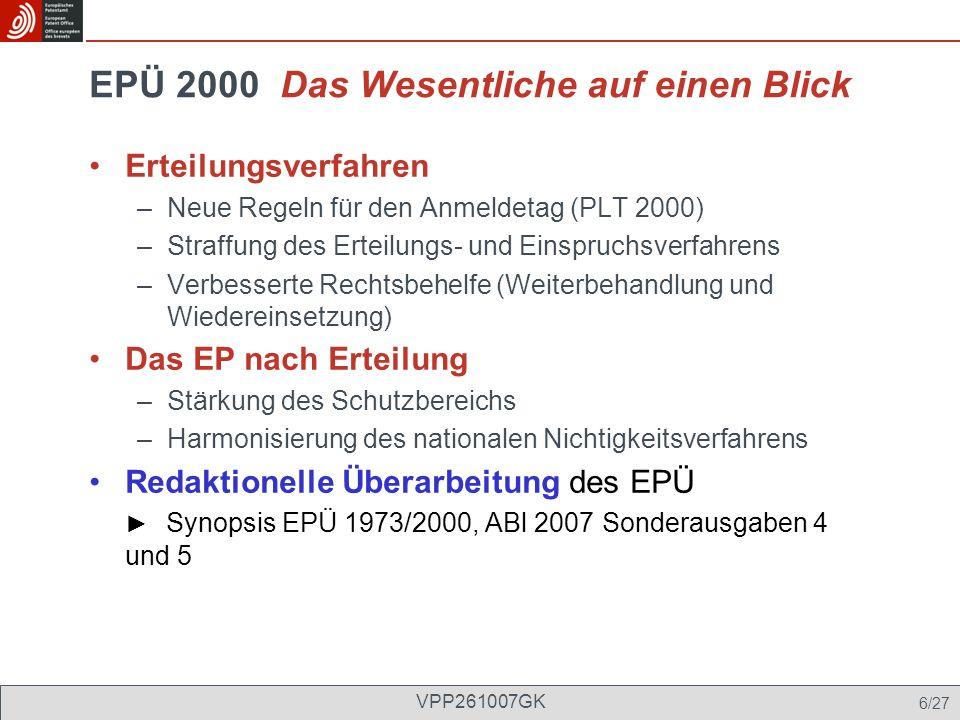 EPÜ 2000 Das Wesentliche auf einen Blick