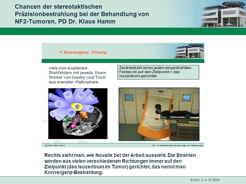 Chancen der stereotaktischen Präzisionbestrahlung bei der Behandlung von NF2-Tumoren, PD Dr. Klaus Hamm