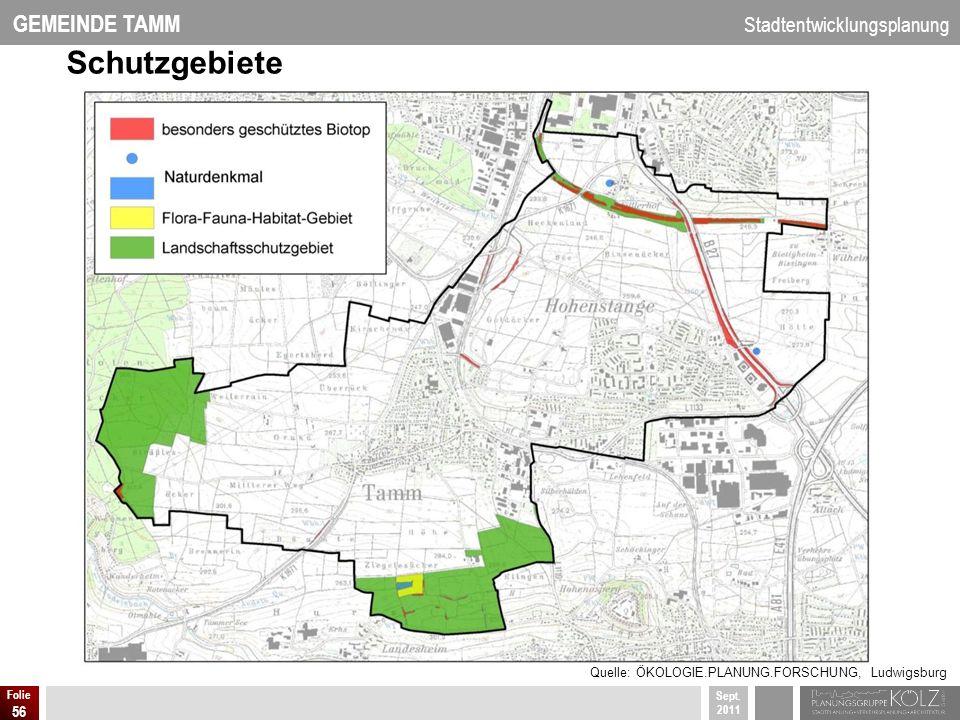 Schutzgebiete Quelle: ÖKOLOGIE.PLANUNG.FORSCHUNG, Ludwigsburg