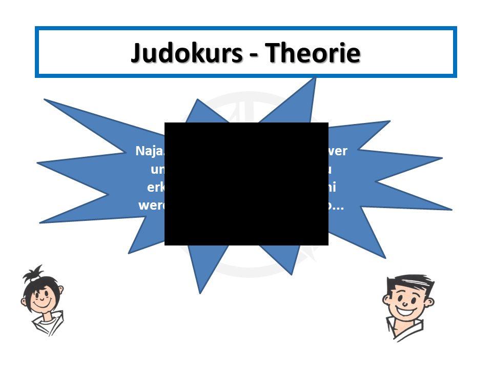 Judokurs - Theorie Naja.... Das war aber auch schwer und in einem Bild schlecht zu erkennen.