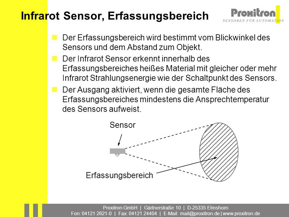 Infrarot Sensor, Erfassungsbereich