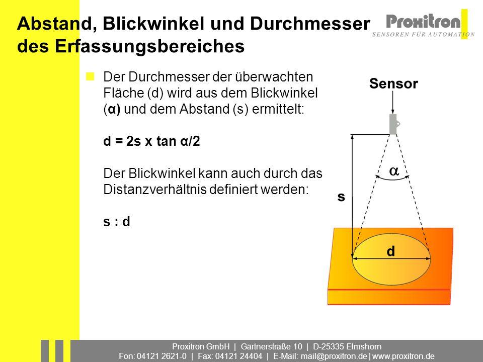 Abstand, Blickwinkel und Durchmesser des Erfassungsbereiches
