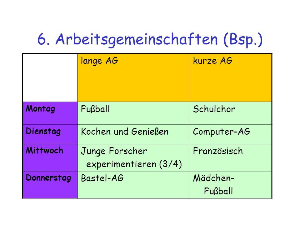 6. Arbeitsgemeinschaften (Bsp.)