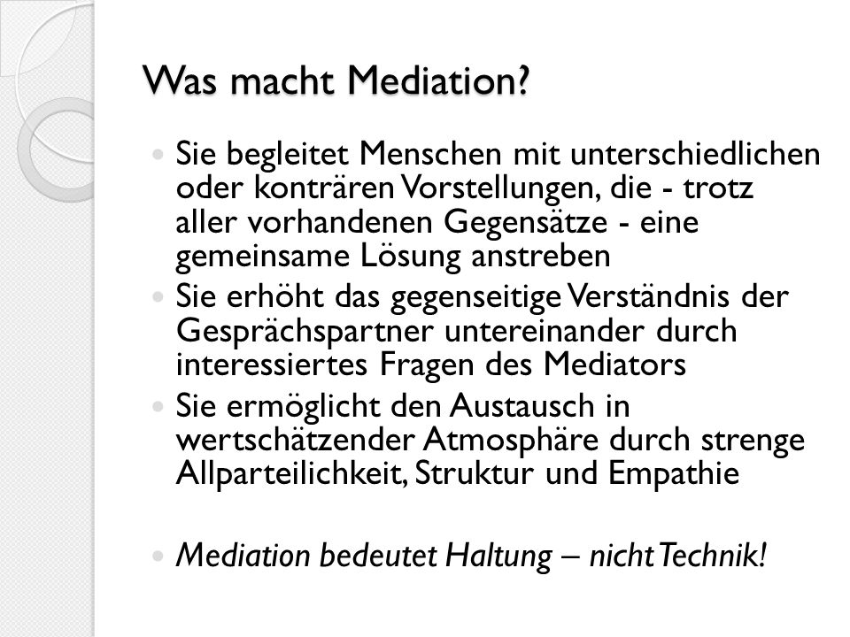 Was macht Mediation