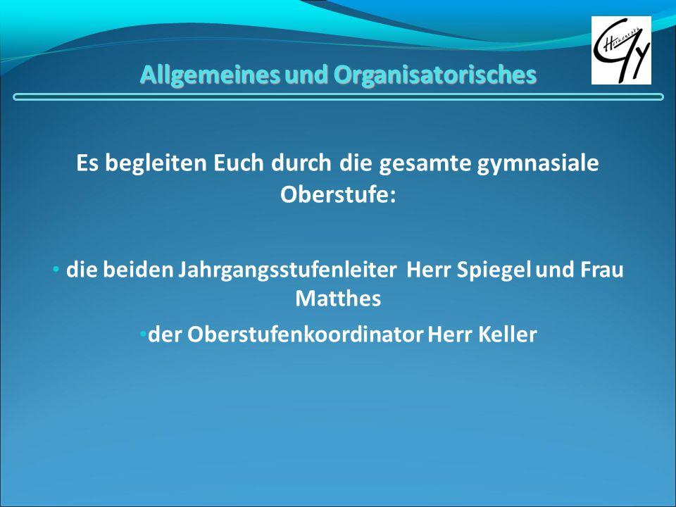 Allgemeines und Organisatorisches