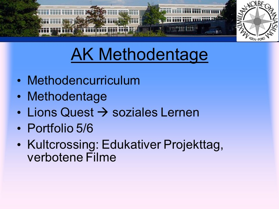 AK Methodentage Methodencurriculum Methodentage