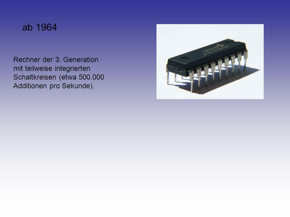 ab 1964 Rechner der 3.
