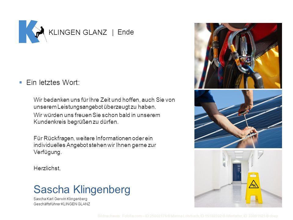 Sascha Klingenberg KLINGEN GLANZ Ein letztes Wort: | Ende