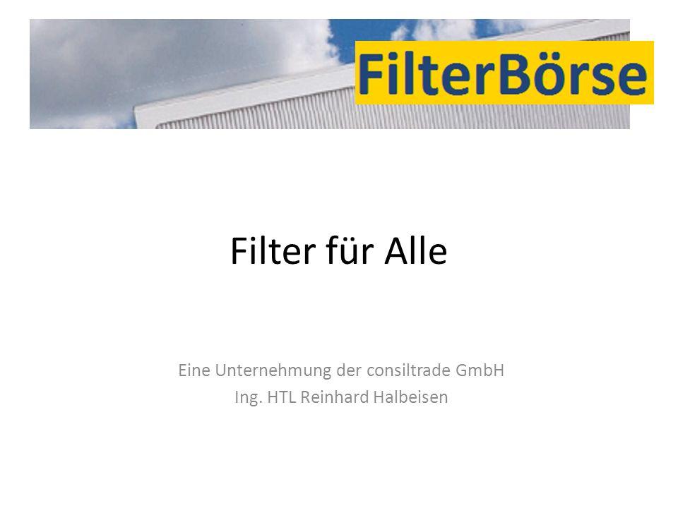Eine Unternehmung der consiltrade GmbH Ing. HTL Reinhard Halbeisen