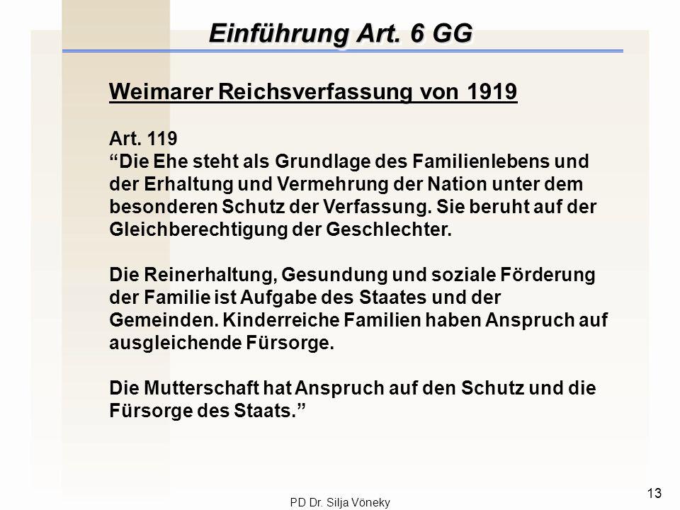 Einführung Art. 6 GG Weimarer Reichsverfassung von 1919 Art. 119