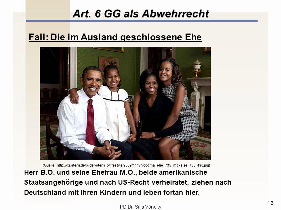 Art. 6 GG als Abwehrrecht Fall: Die im Ausland geschlossene Ehe