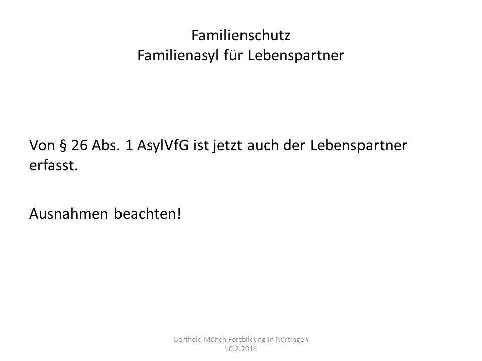 Familienschutz Familienasyl für Lebenspartner