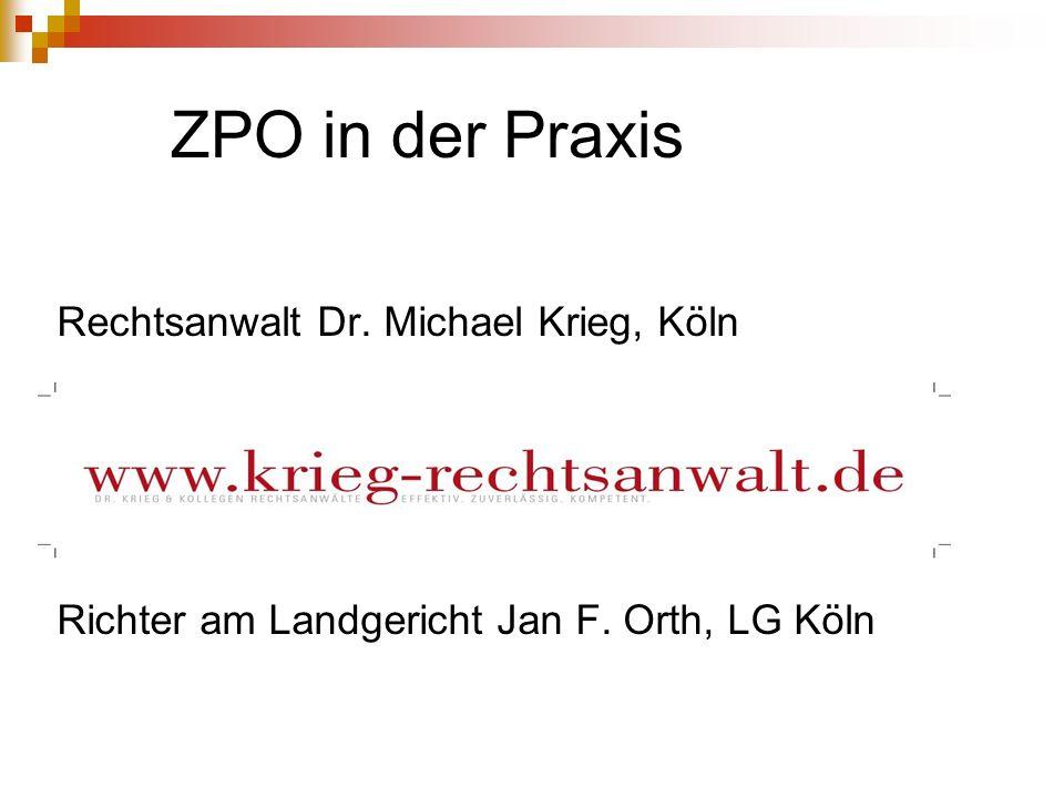 ZPO in der Praxis Rechtsanwalt Dr. Michael Krieg, Köln