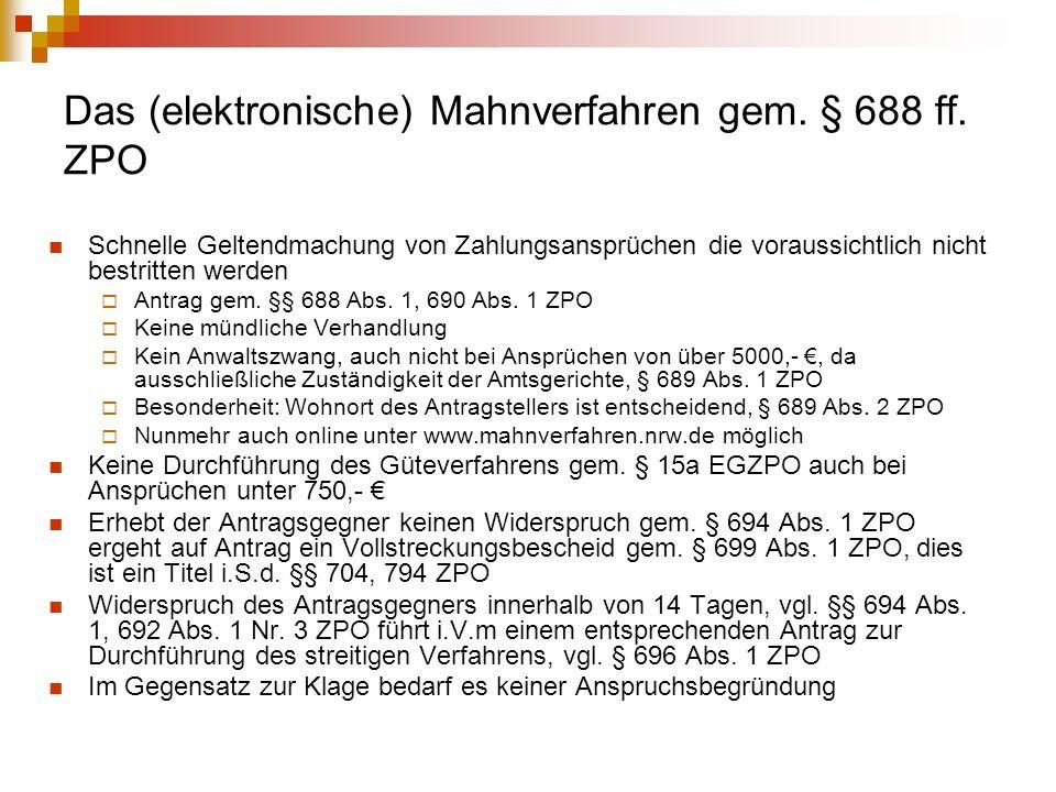 Das (elektronische) Mahnverfahren gem. § 688 ff. ZPO