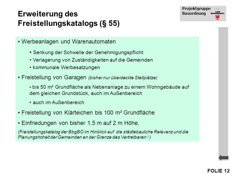 Erweiterung des Freistellungskatalogs (§ 55)