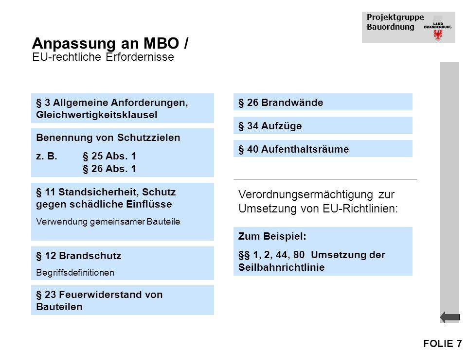Anpassung an MBO / EU-rechtliche Erfordernisse