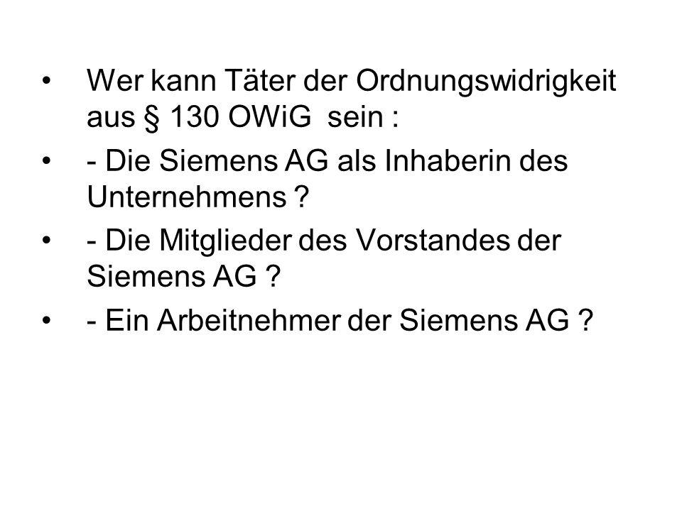 Wer kann Täter der Ordnungswidrigkeit aus § 130 OWiG sein :