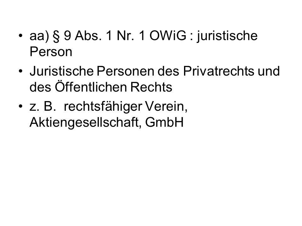 aa) § 9 Abs. 1 Nr. 1 OWiG : juristische Person