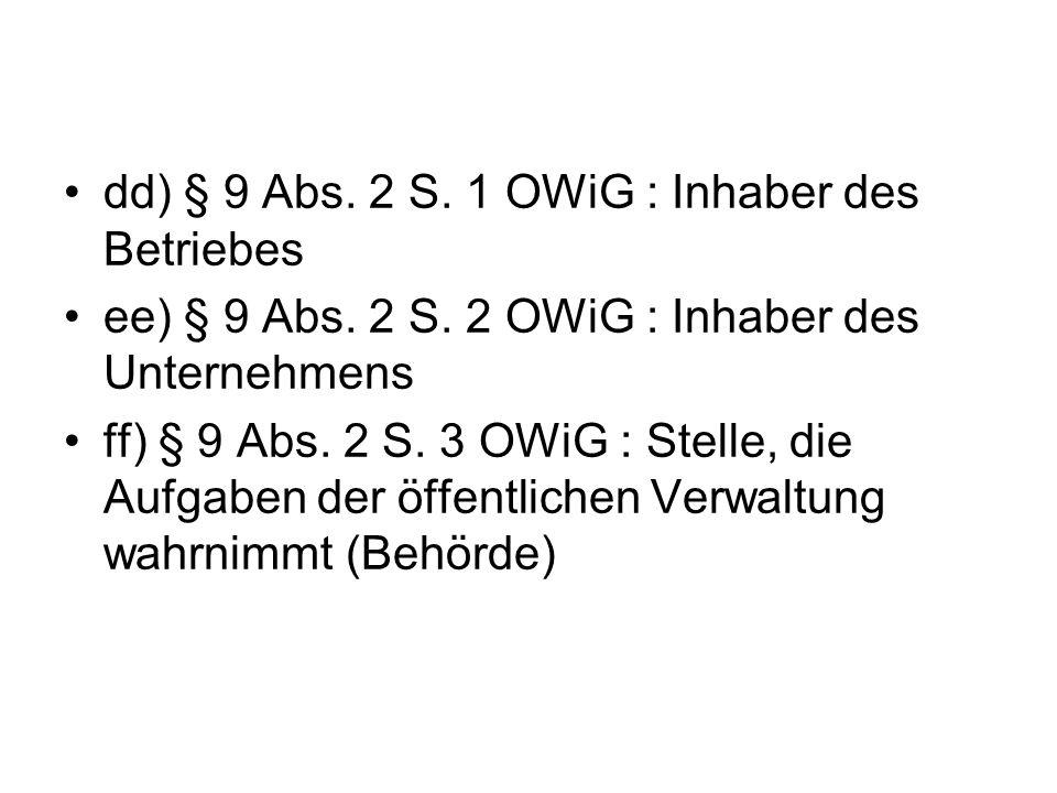 dd) § 9 Abs. 2 S. 1 OWiG : Inhaber des Betriebes