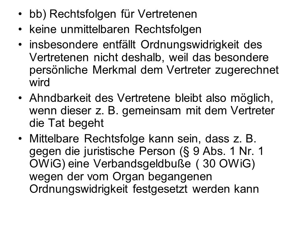 bb) Rechtsfolgen für Vertretenen