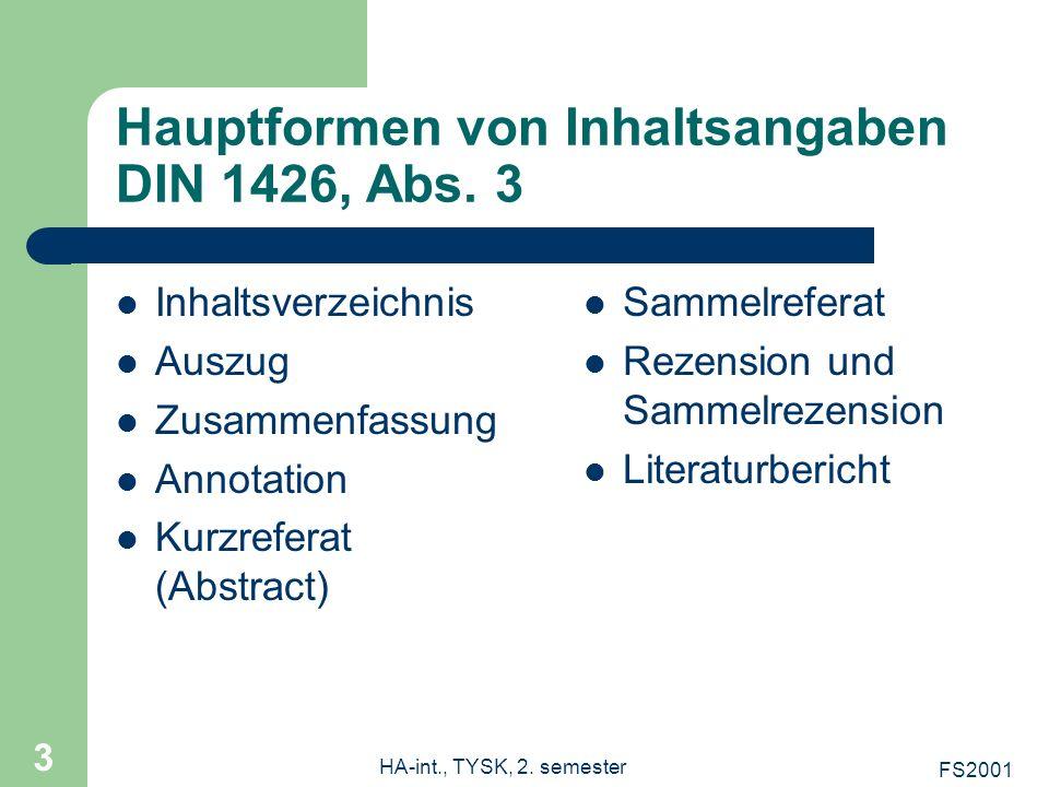 Hauptformen von Inhaltsangaben DIN 1426, Abs. 3