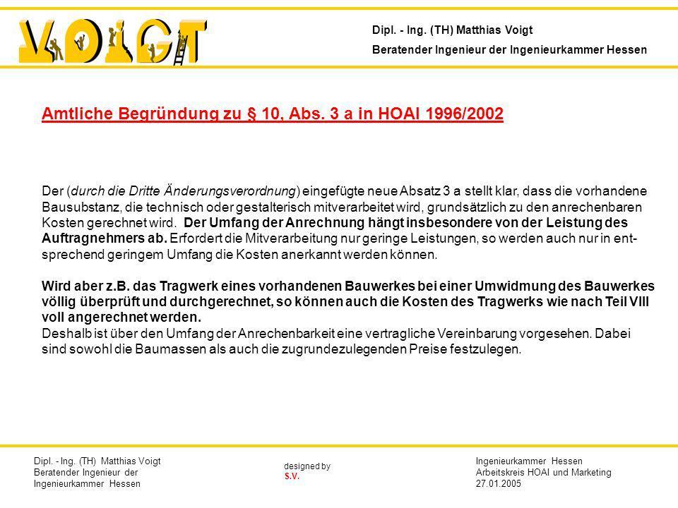 Amtliche Begründung zu § 10, Abs. 3 a in HOAI 1996/2002