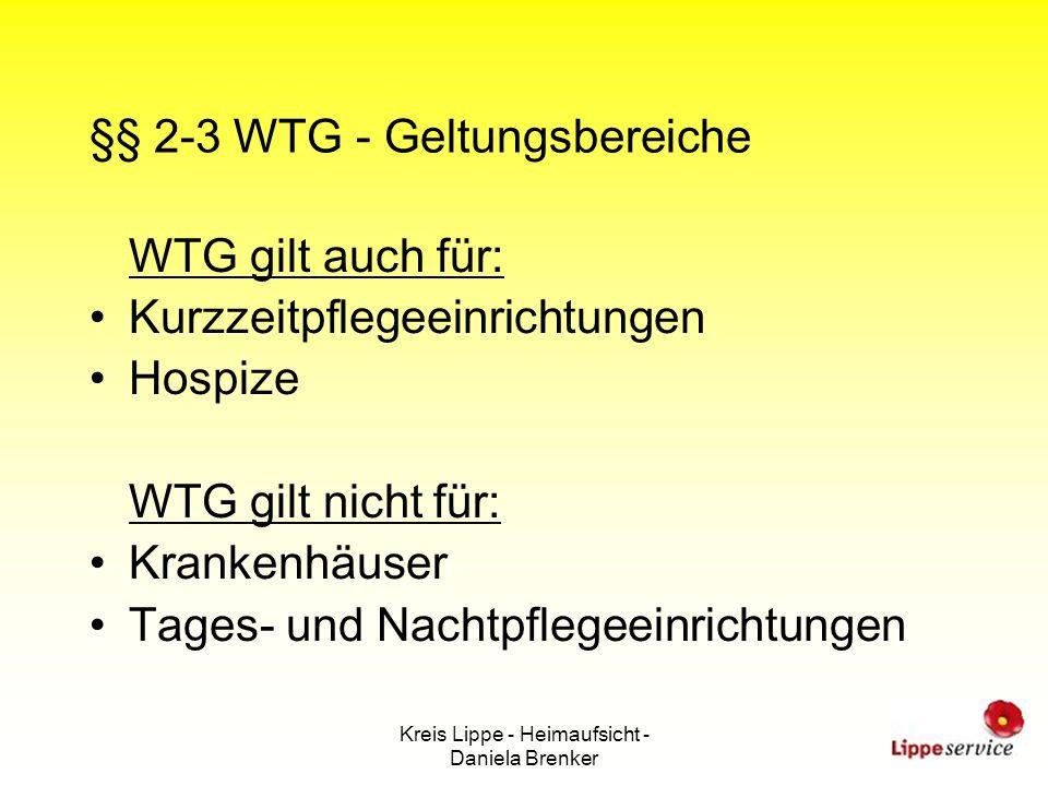 §§ 2-3 WTG - Geltungsbereiche