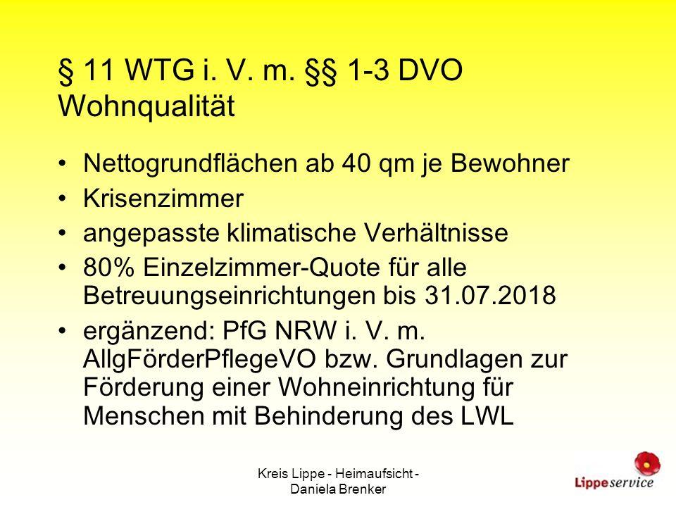 § 11 WTG i. V. m. §§ 1-3 DVO Wohnqualität