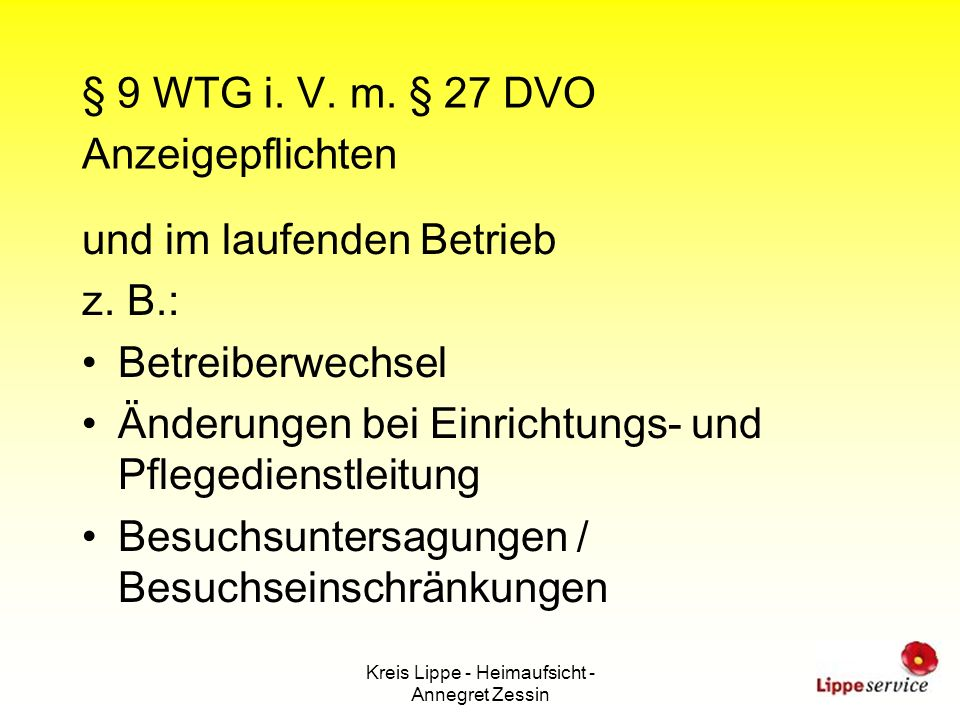 § 9 WTG i. V. m. § 27 DVO Anzeigepflichten