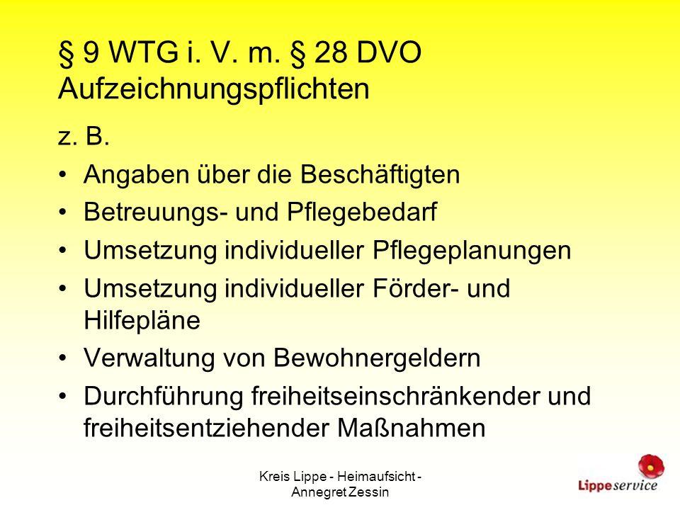§ 9 WTG i. V. m. § 28 DVO Aufzeichnungspflichten