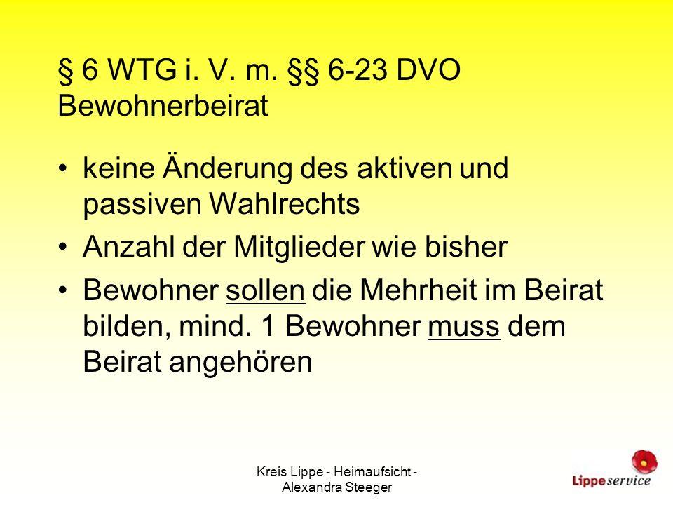 § 6 WTG i. V. m. §§ 6-23 DVO Bewohnerbeirat