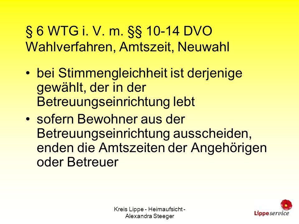 § 6 WTG i. V. m. §§ 10-14 DVO Wahlverfahren, Amtszeit, Neuwahl