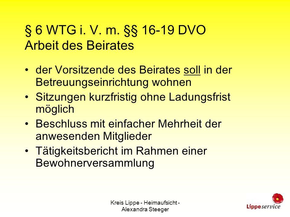 § 6 WTG i. V. m. §§ 16-19 DVO Arbeit des Beirates