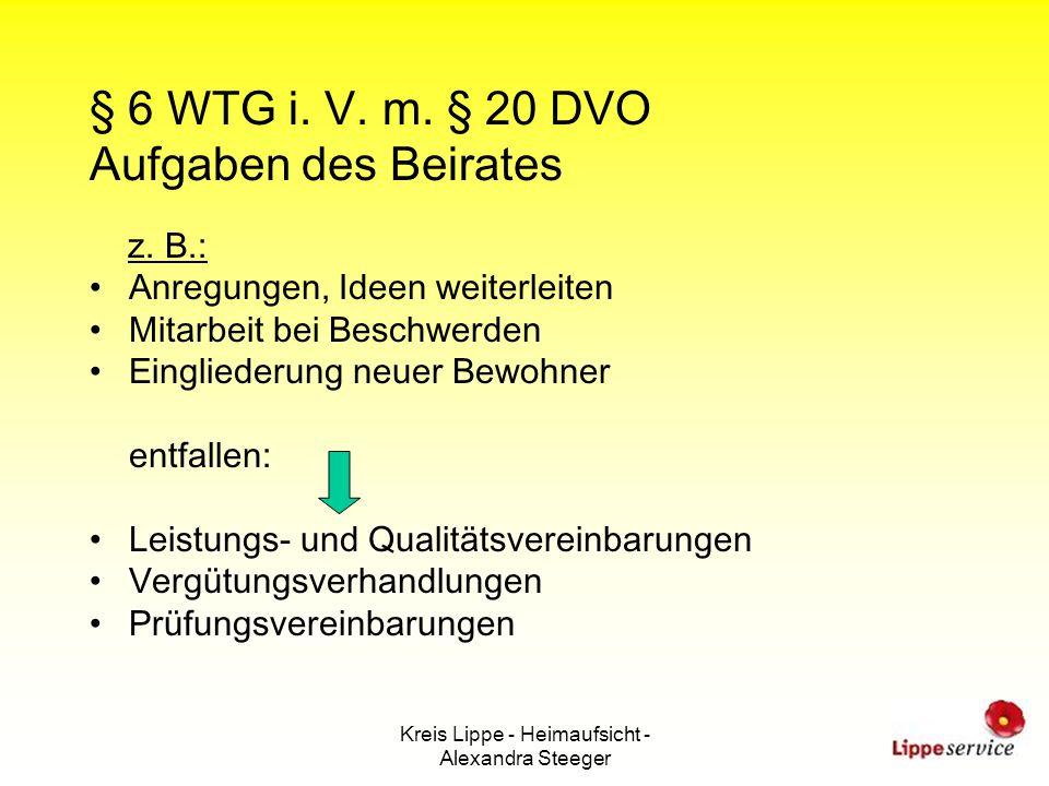 § 6 WTG i. V. m. § 20 DVO Aufgaben des Beirates