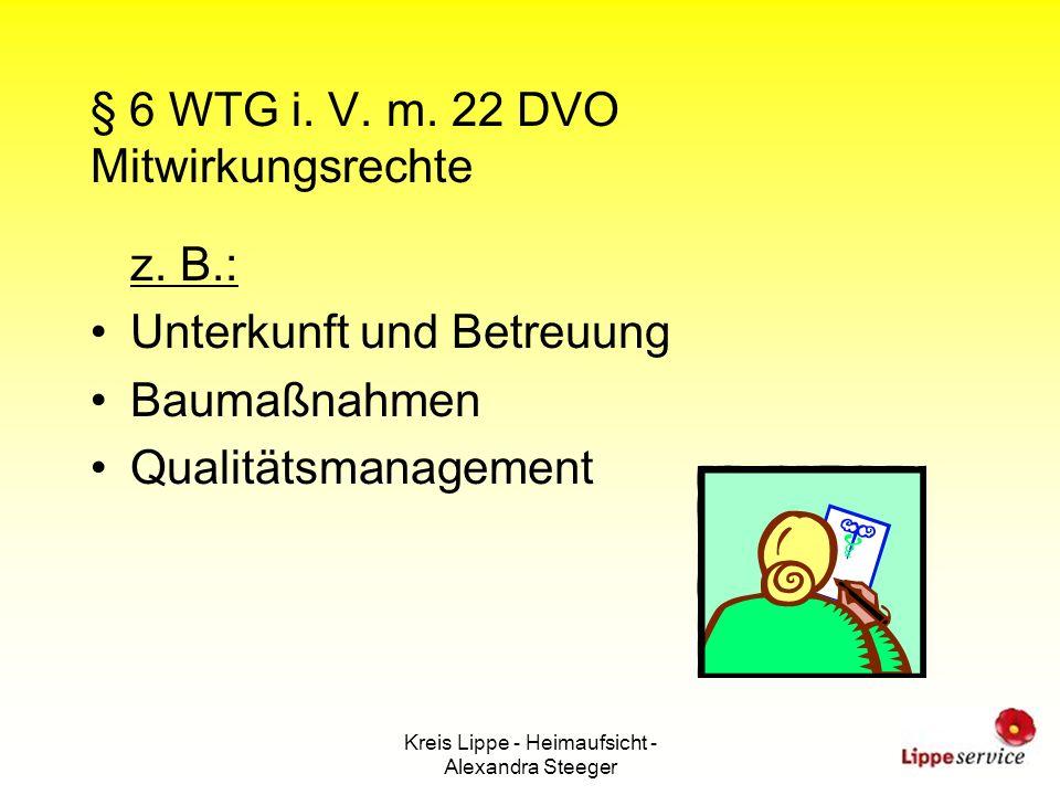 § 6 WTG i. V. m. 22 DVO Mitwirkungsrechte