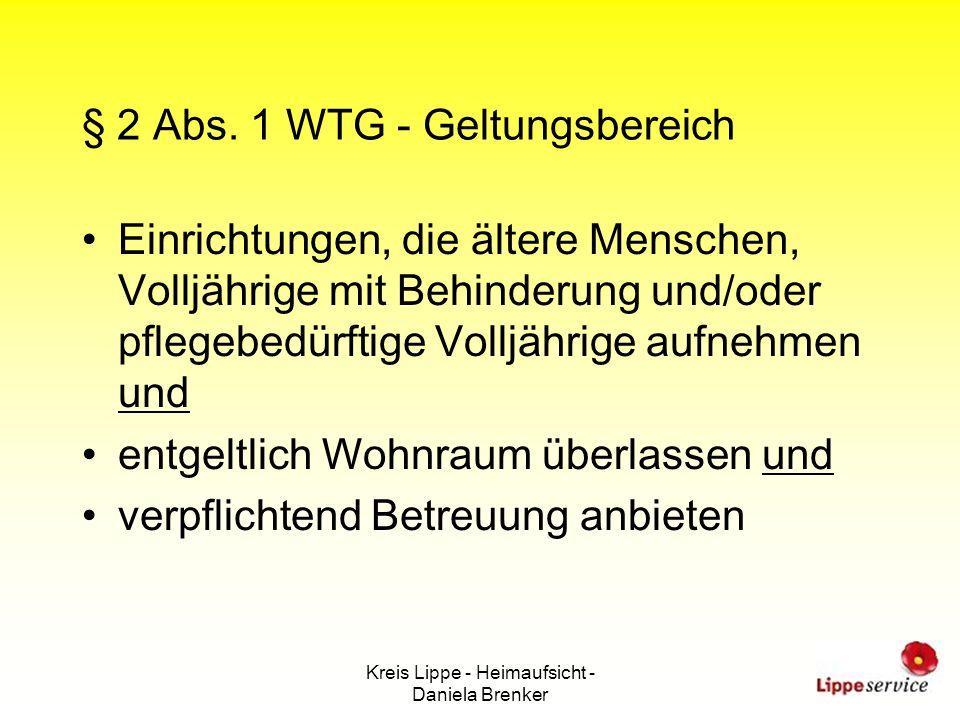 § 2 Abs. 1 WTG - Geltungsbereich