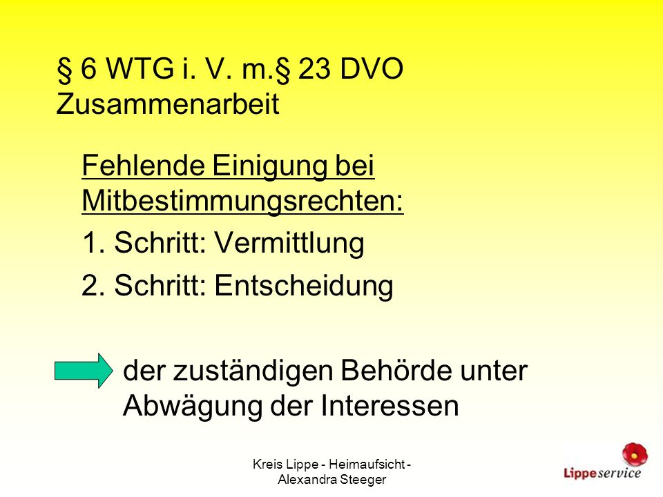 § 6 WTG i. V. m.§ 23 DVO Zusammenarbeit