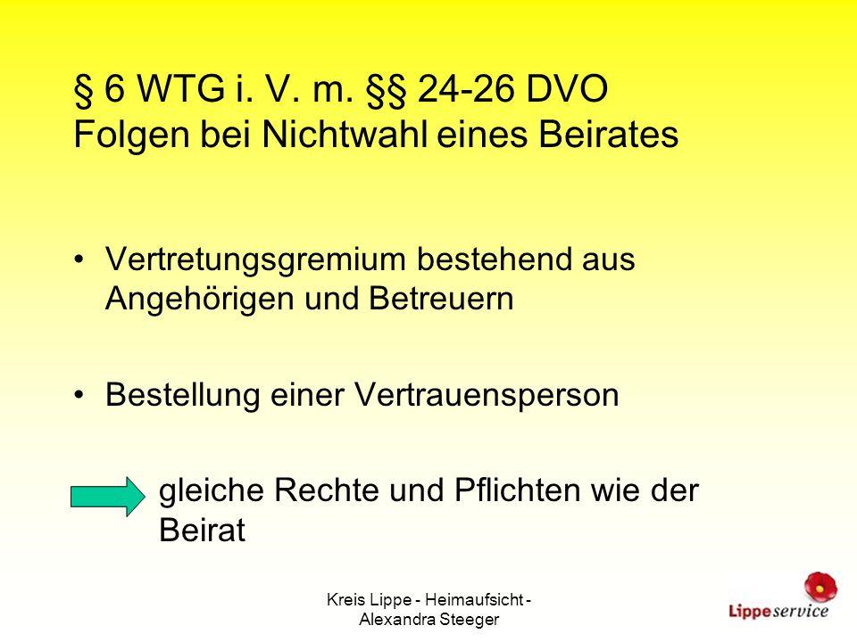 § 6 WTG i. V. m. §§ 24-26 DVO Folgen bei Nichtwahl eines Beirates