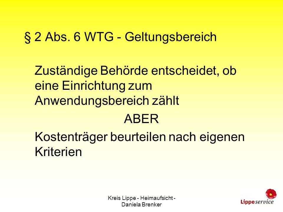 § 2 Abs. 6 WTG - Geltungsbereich