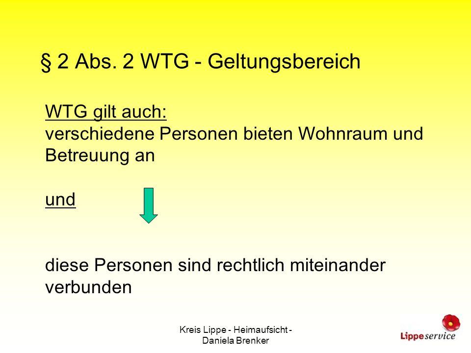 § 2 Abs. 2 WTG - Geltungsbereich