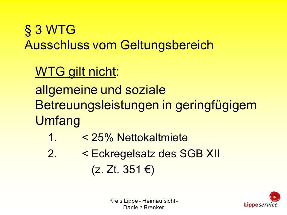§ 3 WTG Ausschluss vom Geltungsbereich